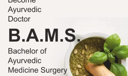 Bachelor of Ayurvedic Medicine and Surgery (BAMS) Course in 2021