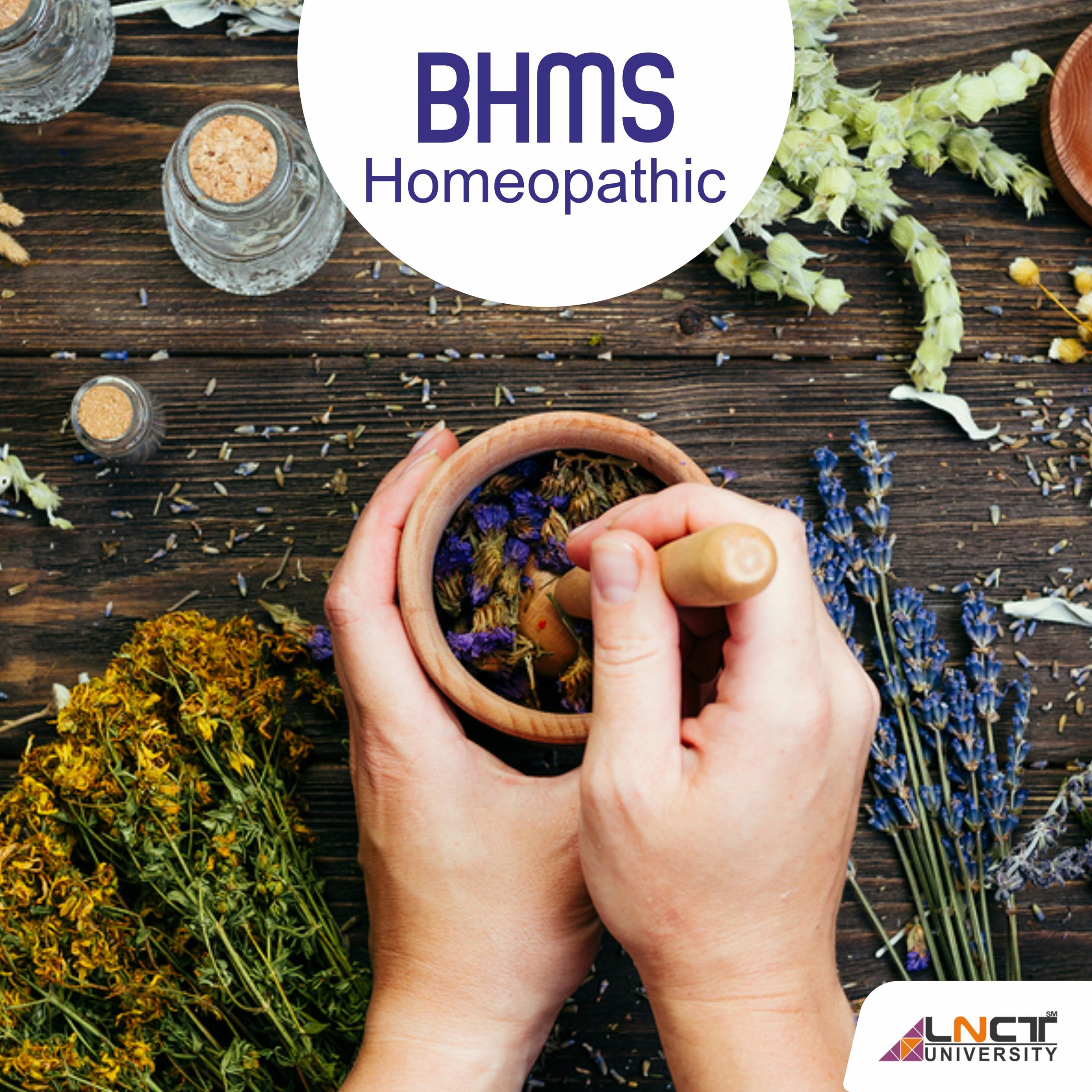 BHMS[ Bachelor of Homeopathic Medicine and Surgery ]