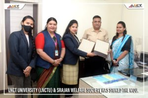 SRAJAN WELFARE SOCIETY has signed the MOU.